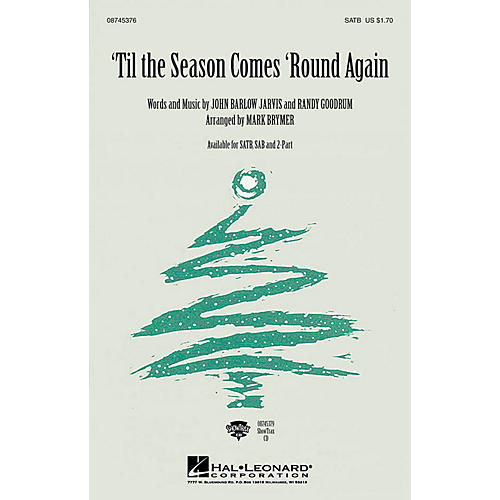 Hal Leonard 'Til the Season Comes 'Round Again 2-Part Arranged by Mark Brymer thumbnail