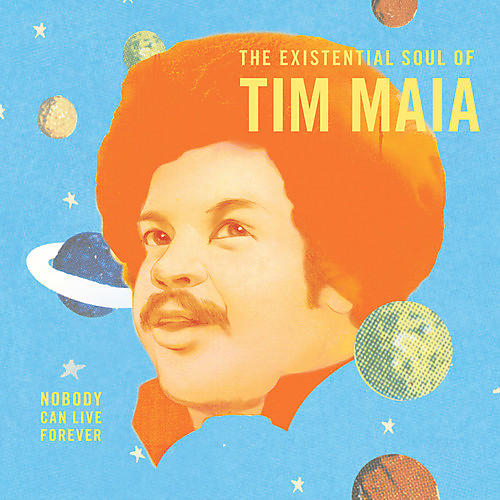 Alliance Tim Maia - Nobody Can Live Forever: The existential Soul Of Tim Maia thumbnail