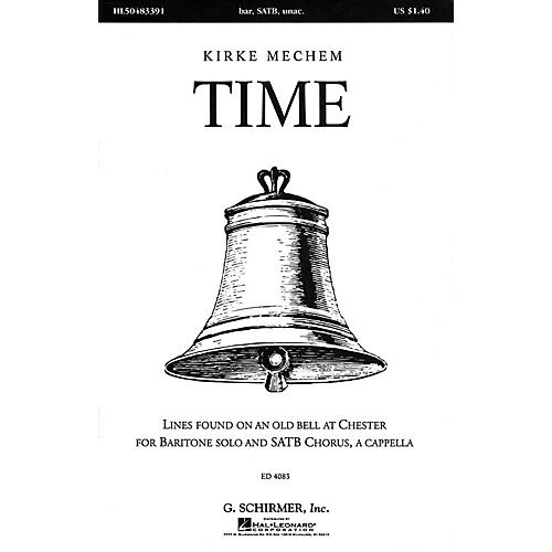 G. Schirmer Time (SSAATTBB a cappella) SATB DV A Cappella composed by Kirke Mechem thumbnail