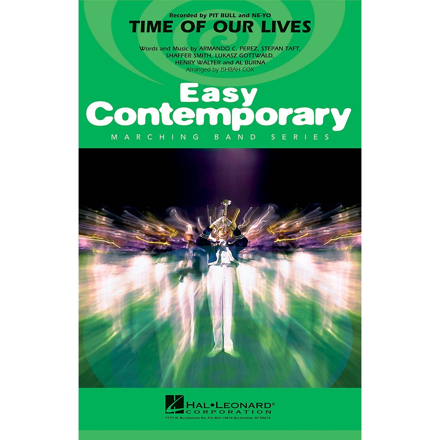 Hal Leonard Time of Our Lives Marching Band Level 2 by Pitbull Arranged by Ishbah Cox thumbnail