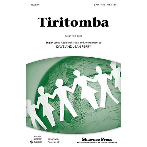 Shawnee Press Tiritomba 3 Part Treble composed by Dave Perry thumbnail