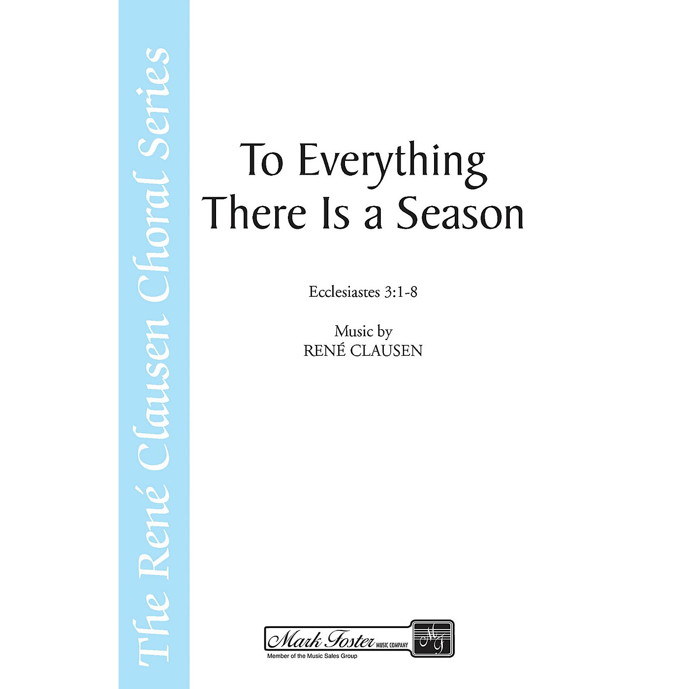 Shawnee Press To Everything There Is a Season SATB AND OBOE composed by René Clausen thumbnail