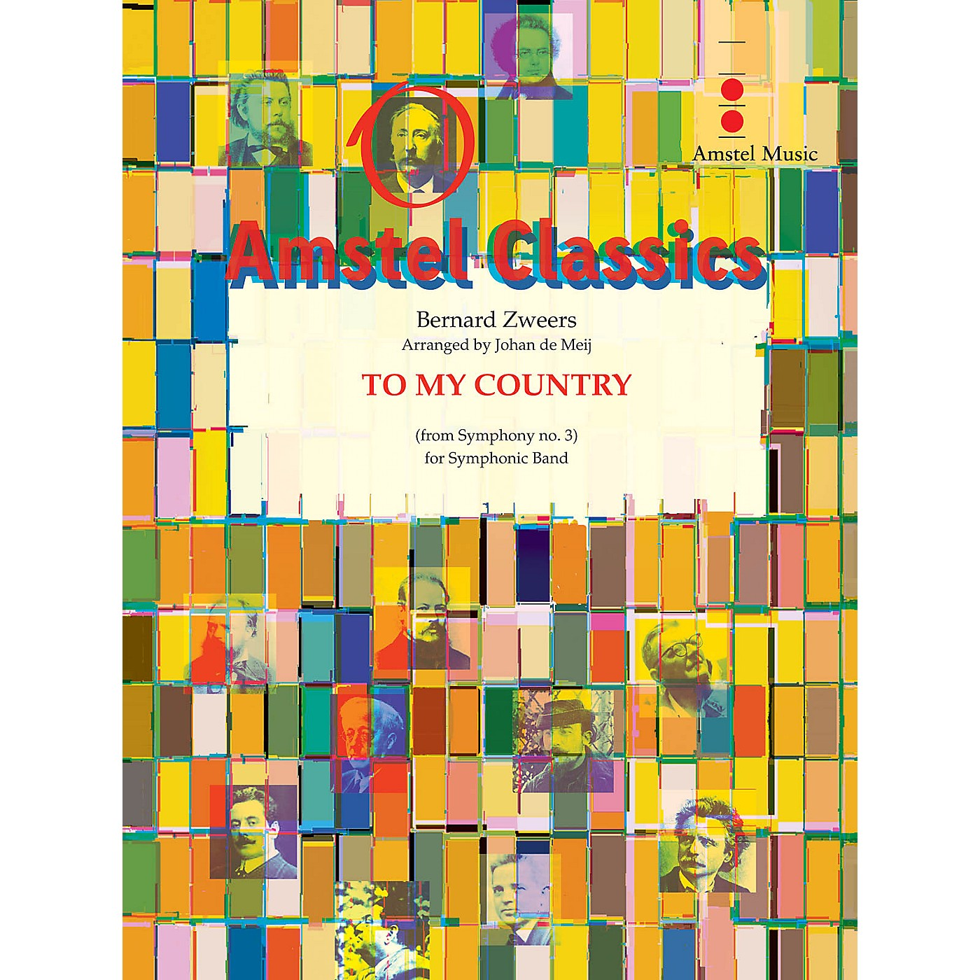 Amstel Music To My Country (Chorale from Symphony No. 3) (Score and Parts) Concert Band Level 2 by Johan de Meij thumbnail