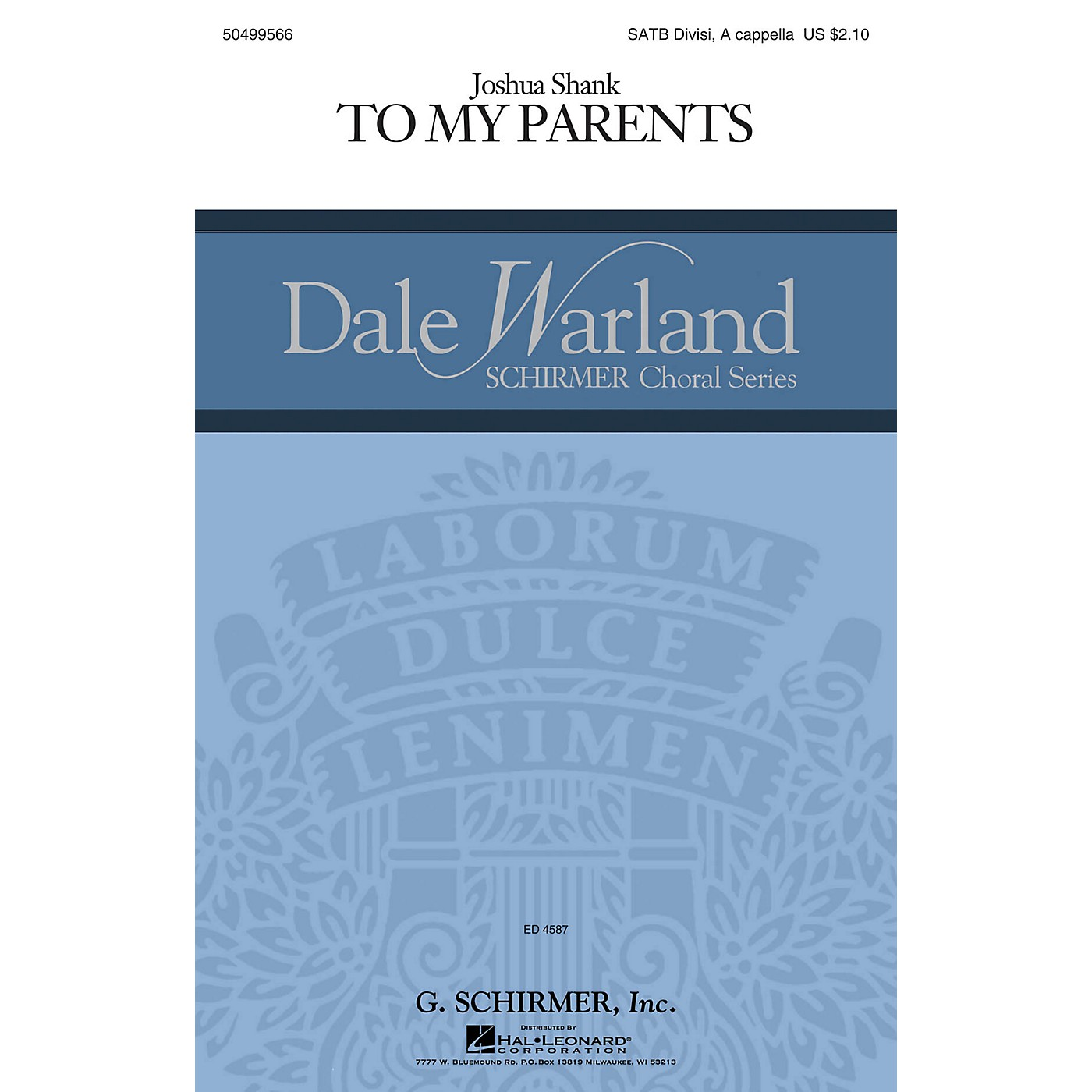 G. Schirmer To My Parents (Dale Warland Choral Series) SATB a cappella composed by Joshua Shank thumbnail