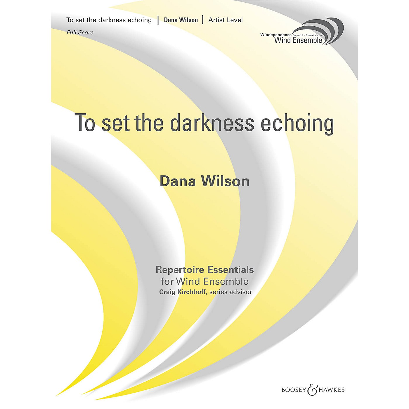 Boosey and Hawkes To Set the Darkness Echoing Concert Band Level 5 Composed by Dana Wilson thumbnail