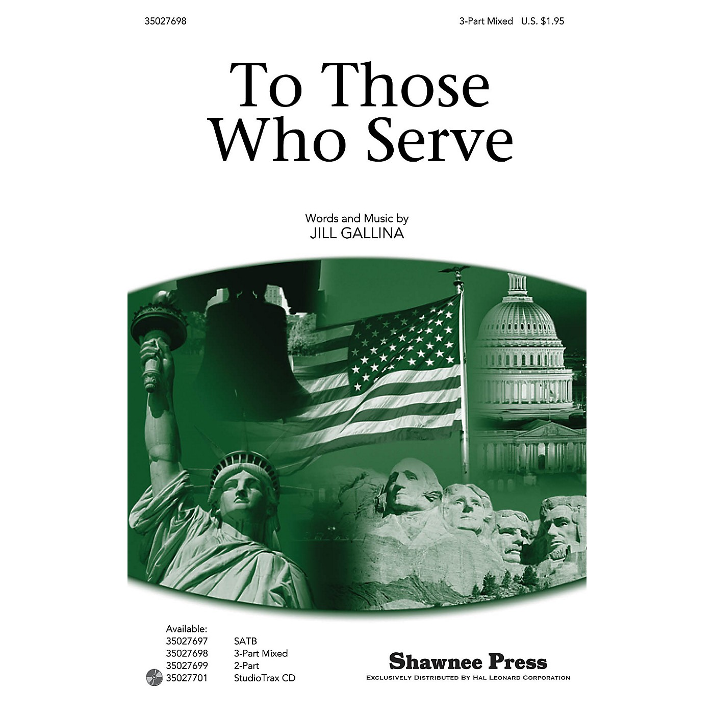 Shawnee Press To Those Who Serve 3-Part Mixed composed by Jill Gallina thumbnail
