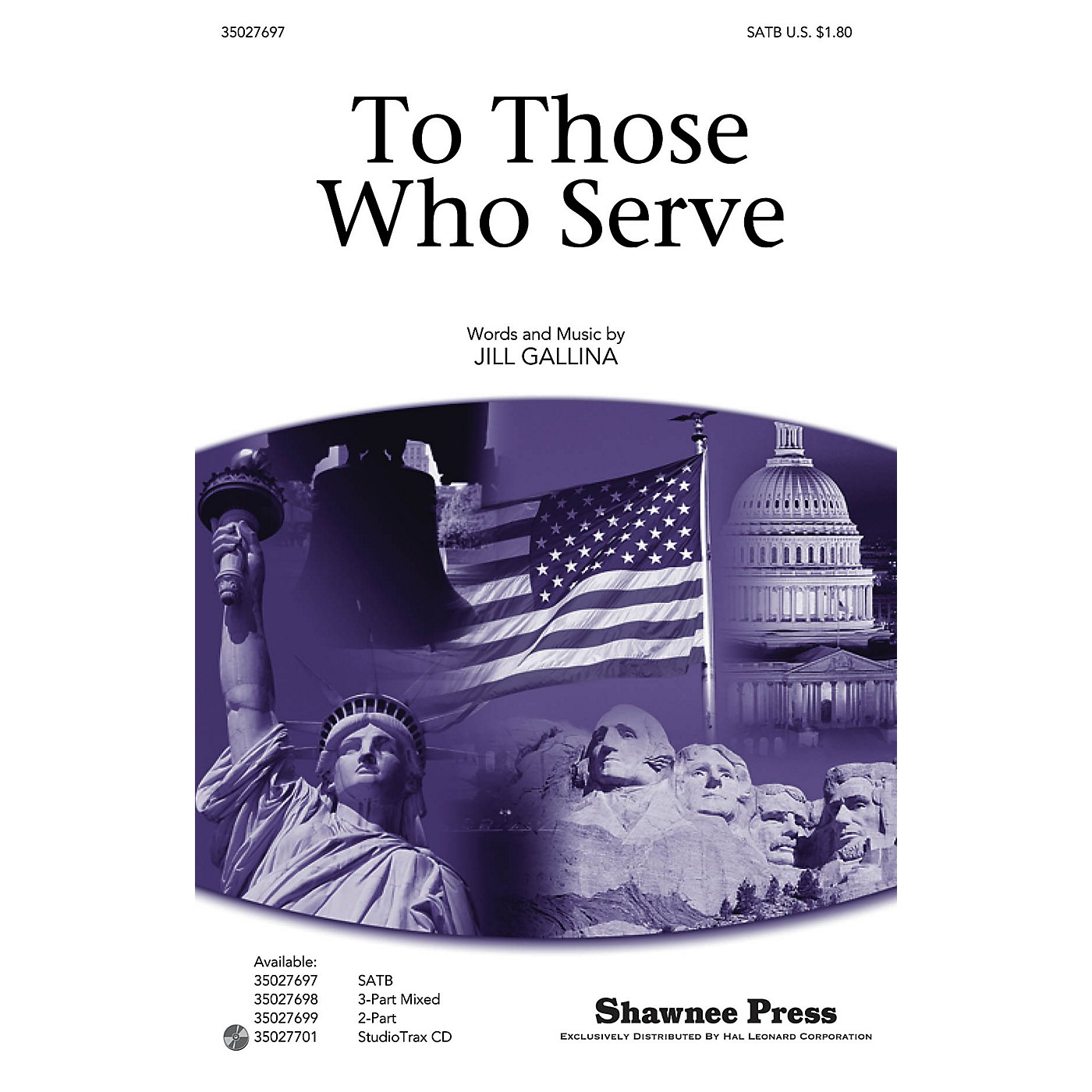 Shawnee Press To Those Who Serve SATB composed by Jill Gallina thumbnail