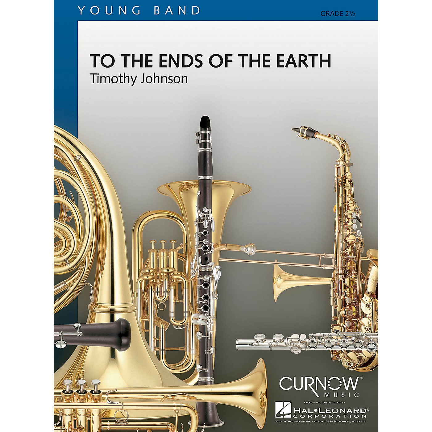 Curnow Music To the Ends of the Earth (Grade 2.5 - Score Only) Concert Band Level 2.5 Composed by Timothy Johnson thumbnail