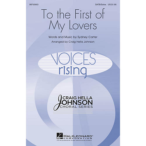 Hal Leonard To the First of My Lovers SATB Chorus and Solo arranged by Craig Hella Johnson thumbnail