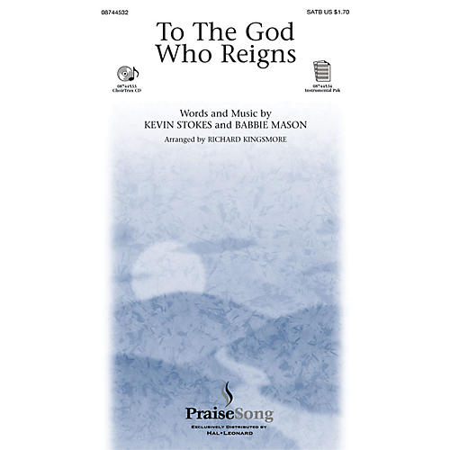 PraiseSong To the God Who Reigns CHOIRTRAX CD by Babbie Mason Arranged by Richard Kingsmore thumbnail