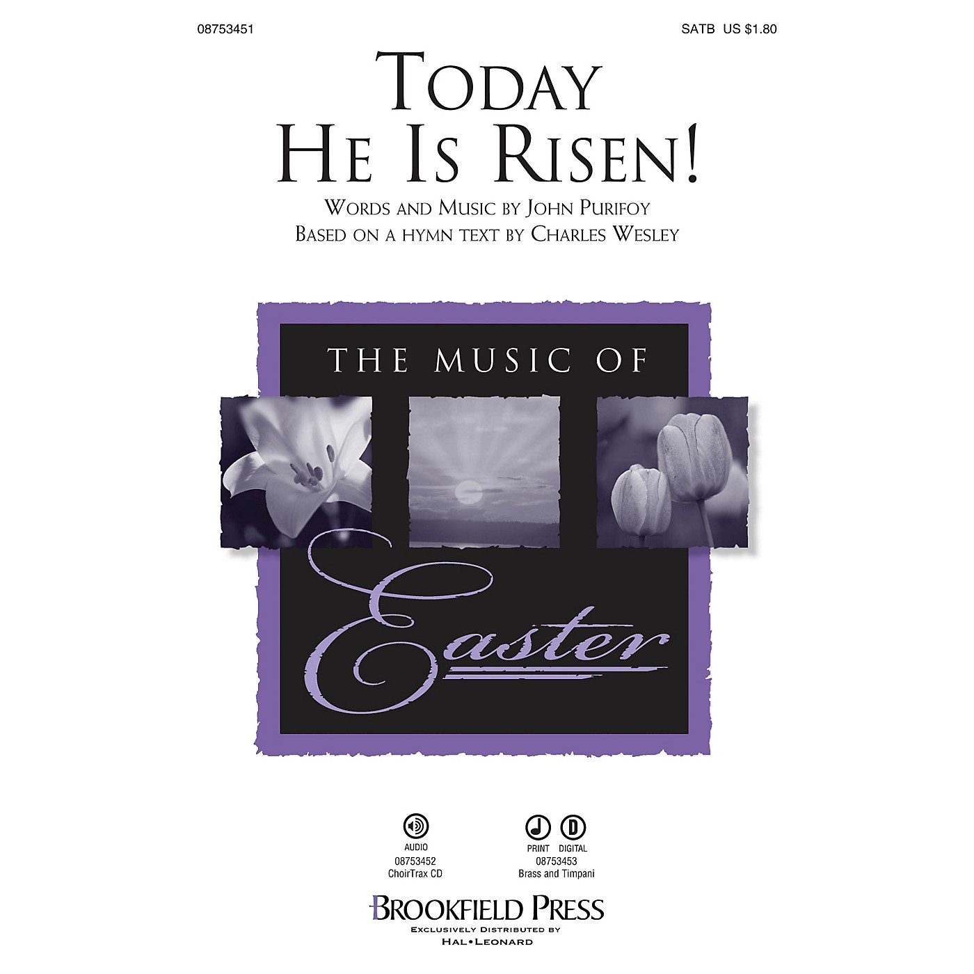 Brookfield Today He Is Risen! SATB composed by John Purifoy thumbnail
