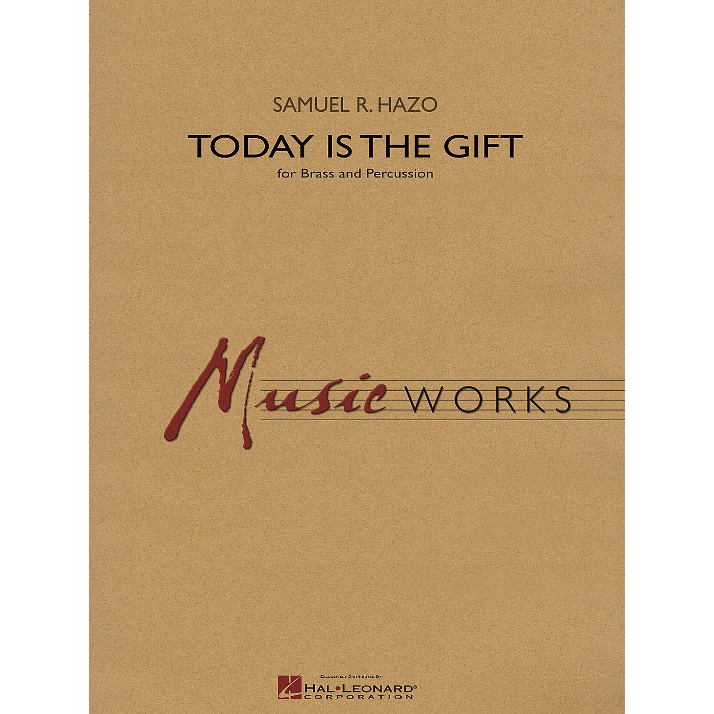 Hal Leonard Today Is the Gift Concert Band Level 4 Composed by Samuel R. Hazo thumbnail
