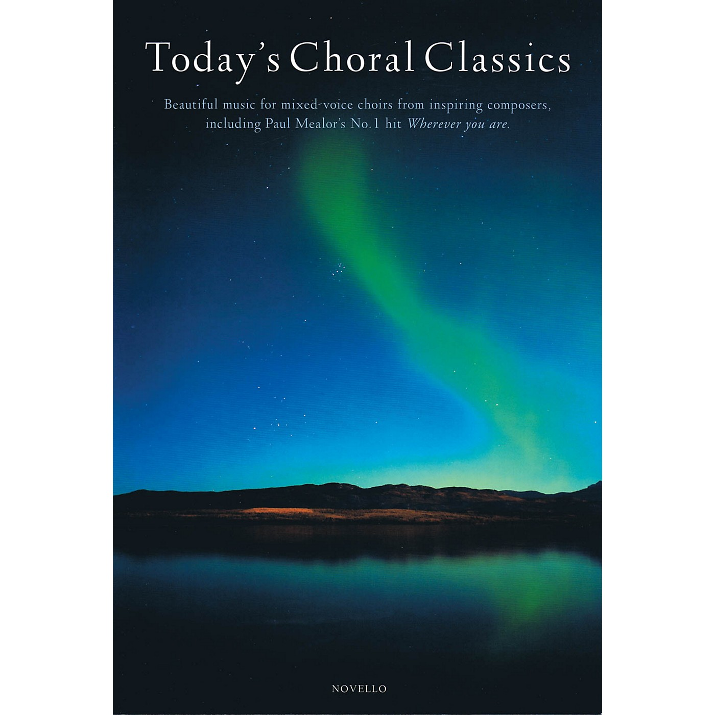 Novello Today's Choral Classics (Beautiful Music for Mixed-Voice Choirs from Inspiring Composers) thumbnail