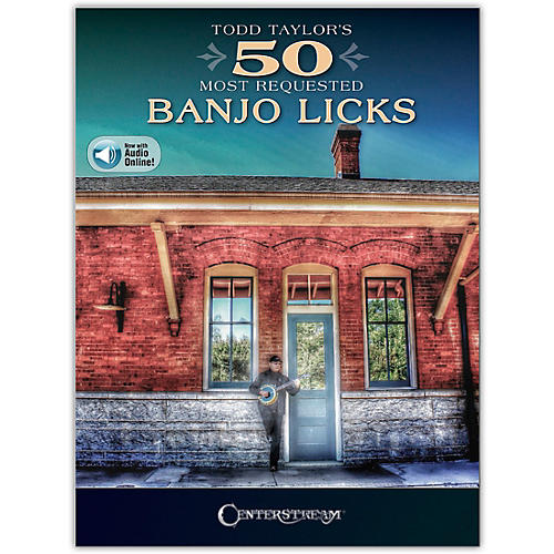 Centerstream Publishing Todd Taylor's 50 Most Requested Banjo Licks Book/Audio Online thumbnail