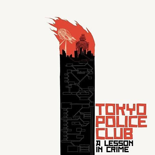 Alliance Tokyo Police Club - Lesson In Crime thumbnail