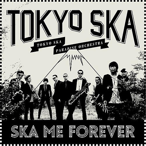 Alliance Tokyo Ska Paradise Orchestra - Ska Me Forever thumbnail