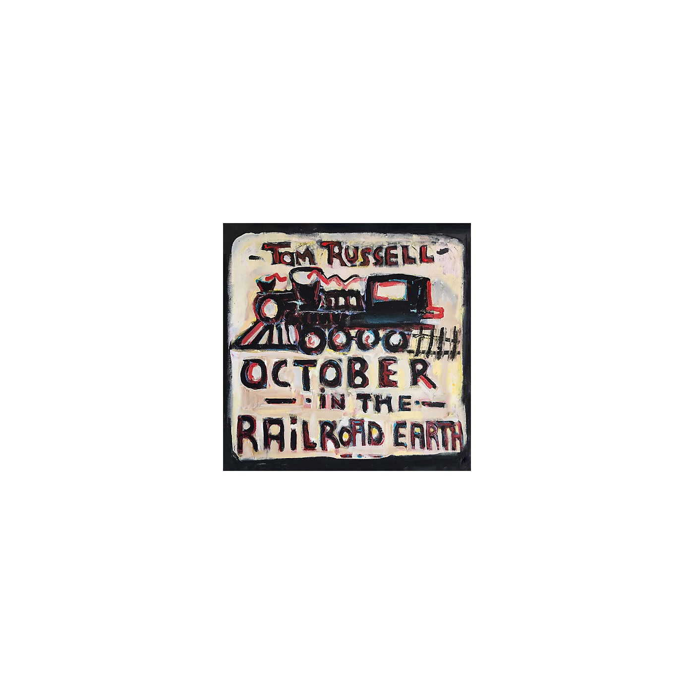 Alliance Tom Russell - October in the Railroad Earth (CD) thumbnail