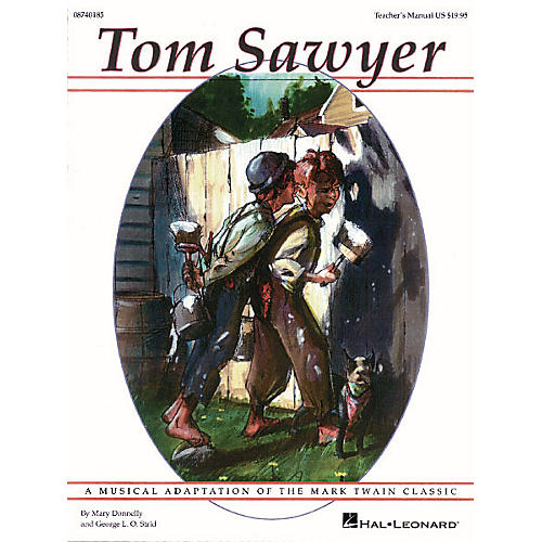 Hal Leonard Tom Sawyer (Musical) PREV CD Composed by Mary Donnelly thumbnail