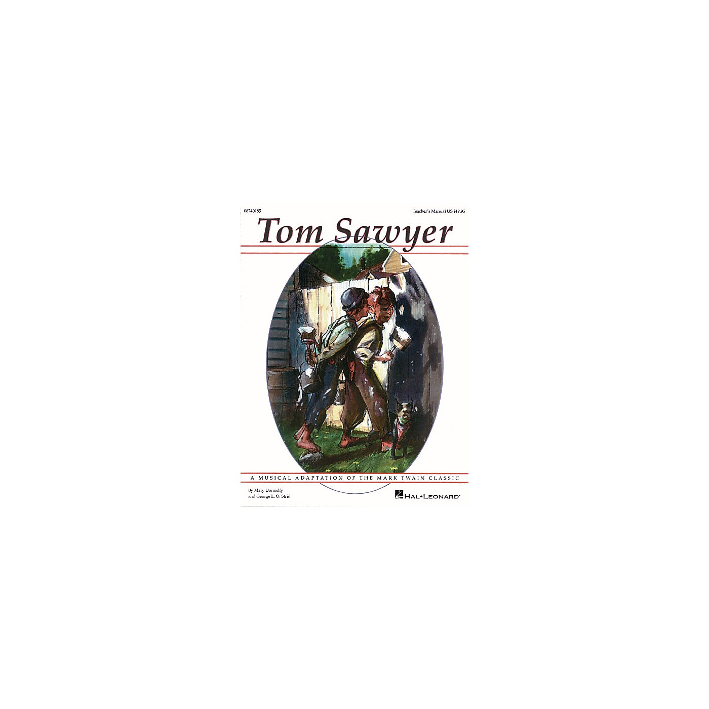 Hal Leonard Tom Sawyer (Musical) Singer 5 Pak Composed by Mary Donnelly thumbnail