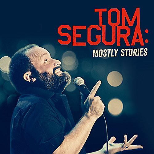 Alliance Tom Segura - Mostly Stories thumbnail