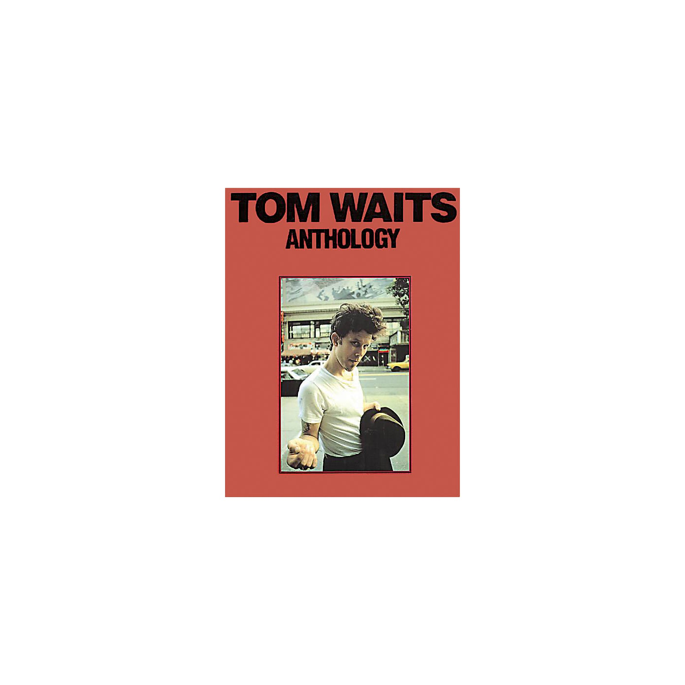 Music Sales Tom Waits - Anthology Music Sales America Series Softcover Performed by Tom Waits thumbnail