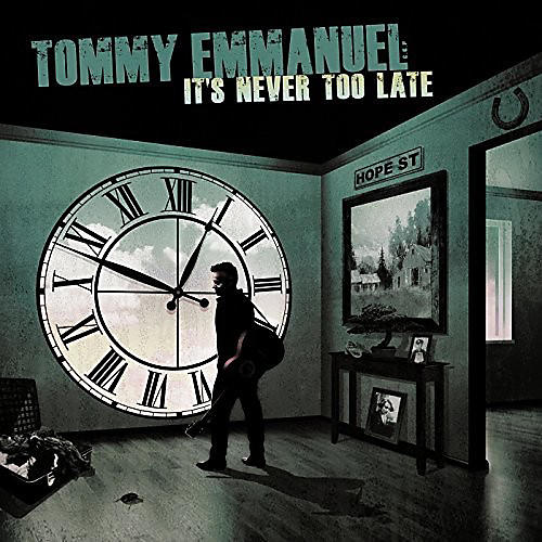 Alliance Tommy Emmanuel - It's Never Too Late thumbnail