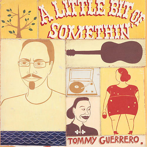 Alliance Tommy Guerrero - A Little Bit Of Somethin' thumbnail
