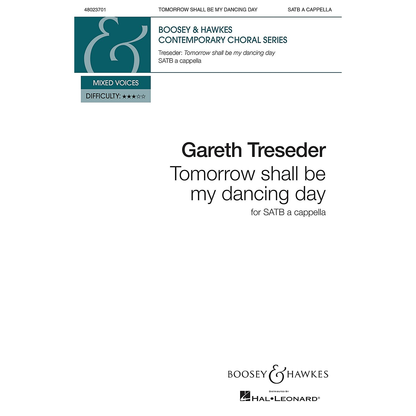 Boosey and Hawkes Tomorrow Shall Be My Dancing Day (SATB a cappella) SATB a cappella composed by Gareth Treseder thumbnail