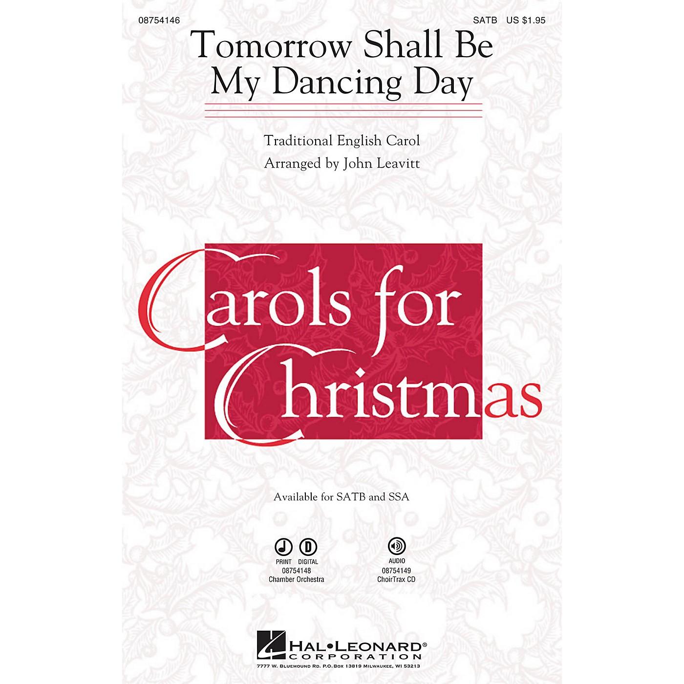 Hal Leonard Tomorrow Shall Be My Dancing Day SSA Arranged by John Leavitt thumbnail