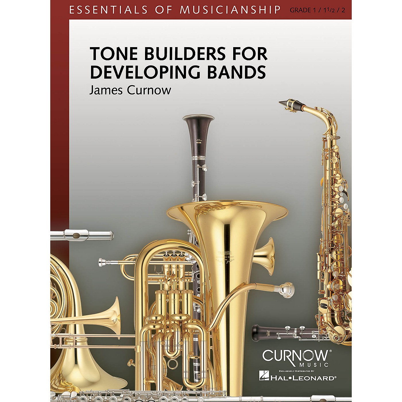 Curnow Music Tone Builders for Developing Bands (Grade 1 to 2.5 - Score Only) Concert Band Level 1-2 by James Curnow thumbnail