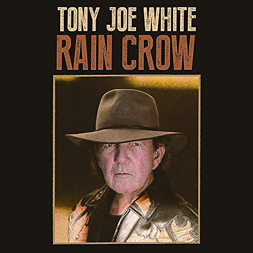 Alliance Tony Joe White - Rain Crow thumbnail