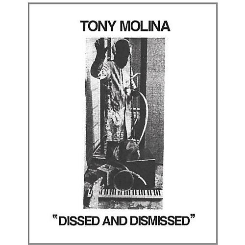 Alliance Tony Molina - Dissed and Dismissed thumbnail