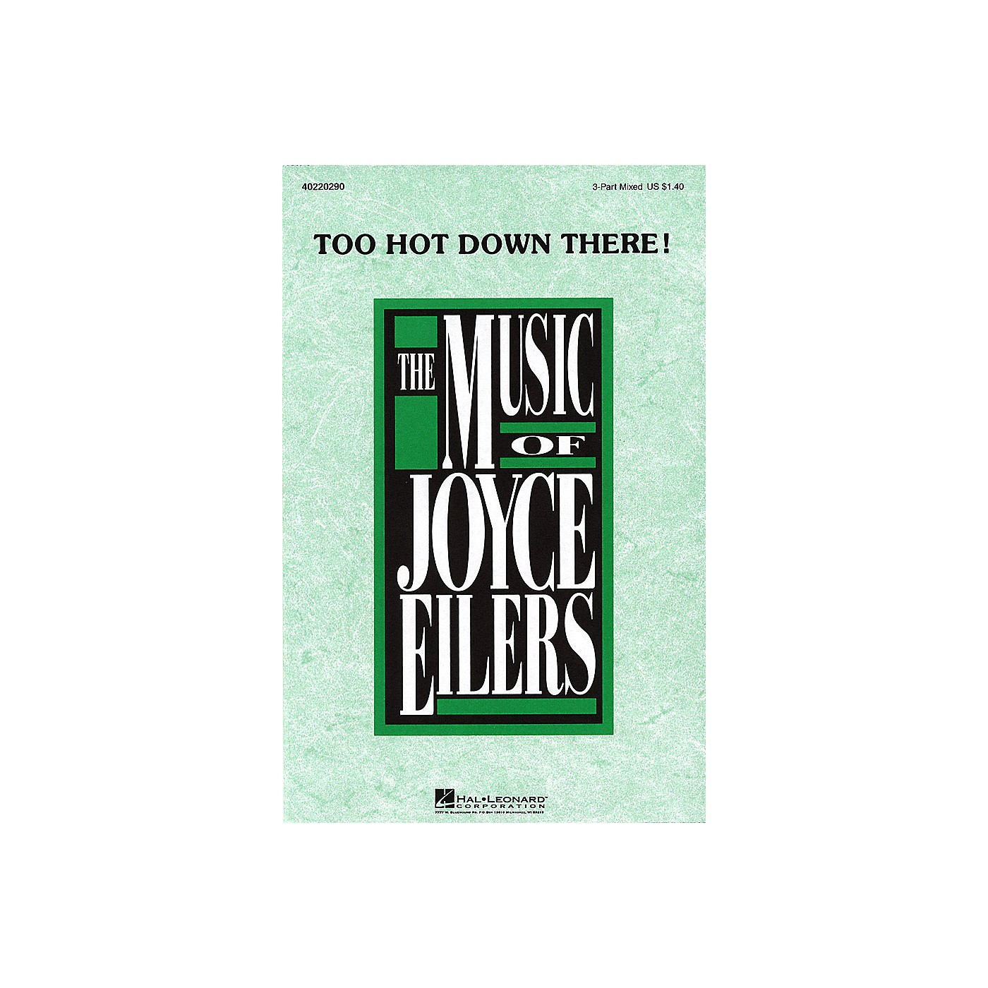 Hal Leonard Too Hot Down There! 3-Part Mixed composed by Joyce Eilers thumbnail