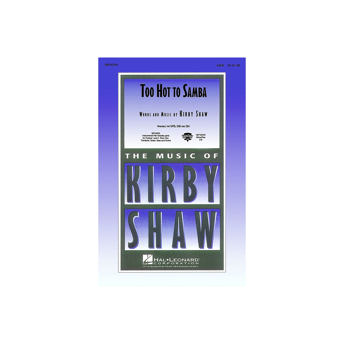 Hal Leonard Too Hot to Samba Combo Parts Composed by Kirby Shaw thumbnail