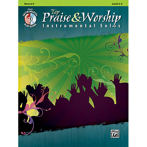 Alfred Top Praise & Worship Instrumental Solos - Horn in F, Level 2-3 (Book/CD) thumbnail