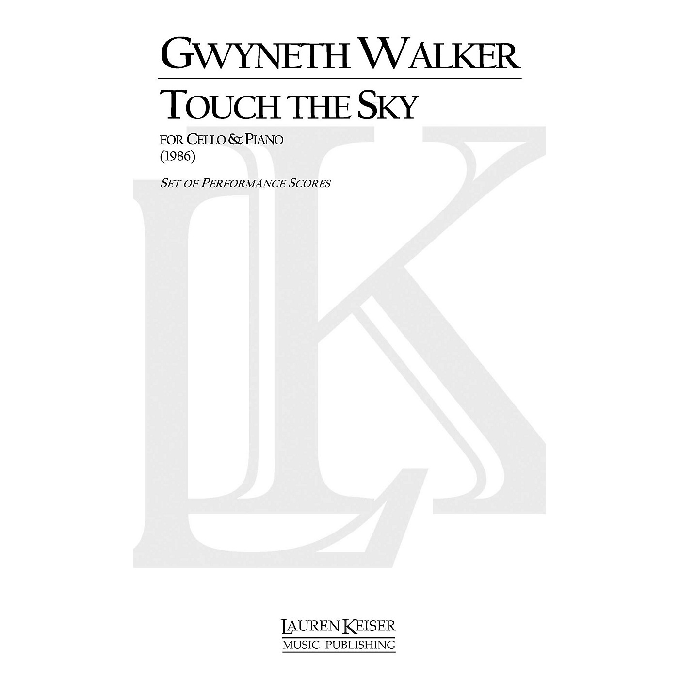 Lauren Keiser Music Publishing Touch the Sky (Cello with Piano) LKM Music Series Composed by Gwyneth Walker thumbnail