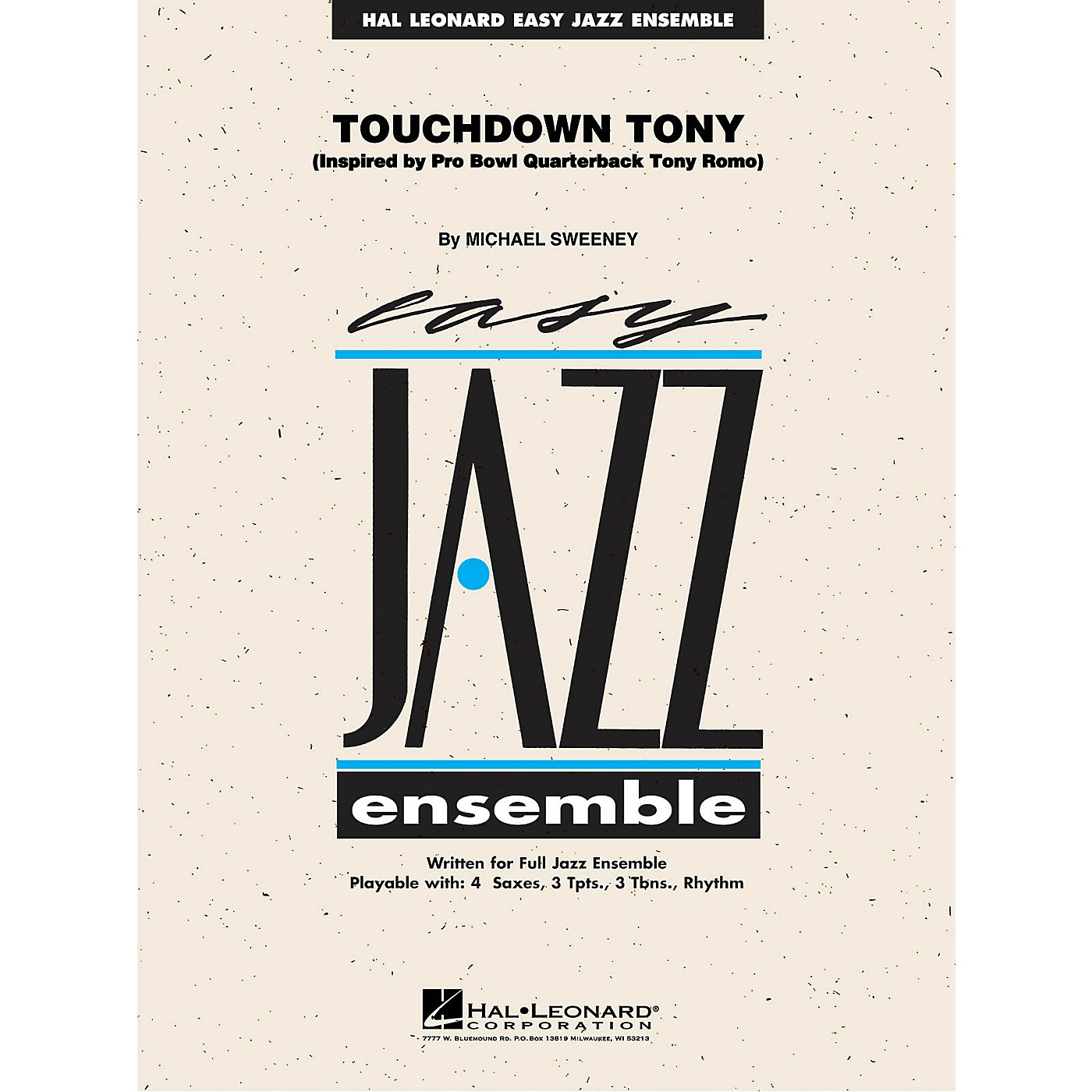 Hal Leonard Touchdown Tony Jazz Band Level 2 Composed by Michael Sweeney thumbnail