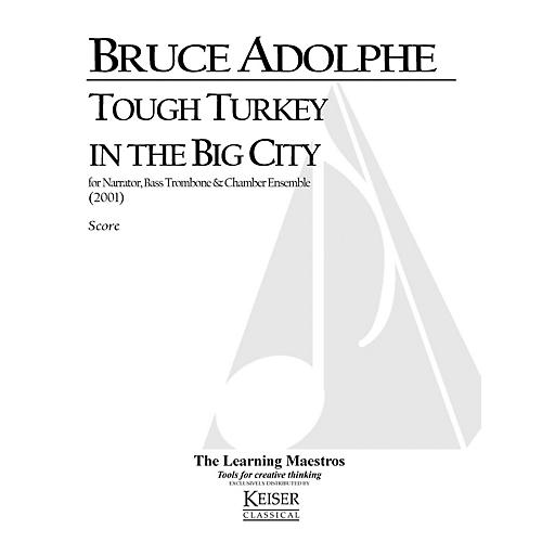 Lauren Keiser Music Publishing Tough Turkey in the Big City (for Narrator and Six Players) LKM Music Series by Bruce Adolphe thumbnail