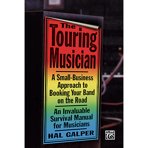 Alfred Touring Musician Booking Your Band on the Road Book thumbnail