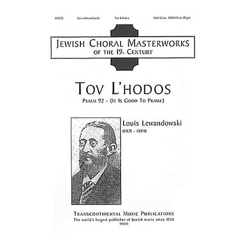 Transcontinental Music Tov L'hodos (It Is Good to Give Thanks) SATB composed by Louis Lewandowski thumbnail