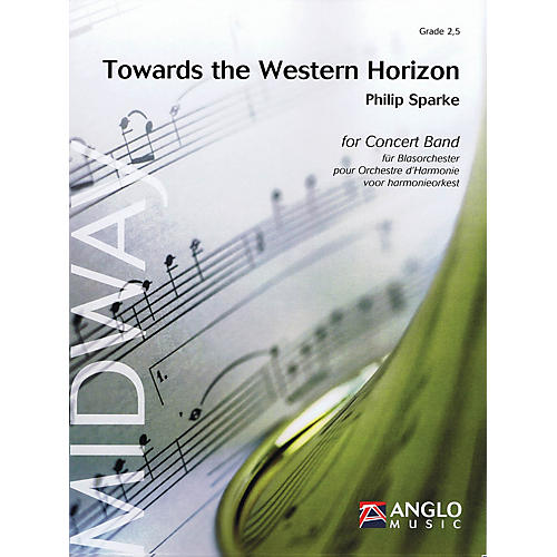 Anglo Music Press Towards the Western Horizon (Grade 3 - Score Only) Concert Band Level 3 Composed by Philip Sparke thumbnail