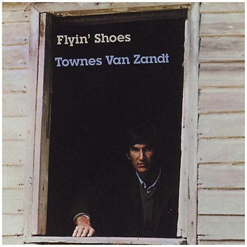 Alliance Townes Van Zandt - Flyin' Shoes thumbnail