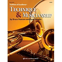 KJOS Tradition of Excellence: Technique & Musicianship Percussion