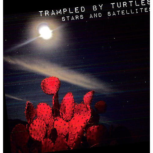 Alliance Trampled by Turtles - Stars and Satellites thumbnail
