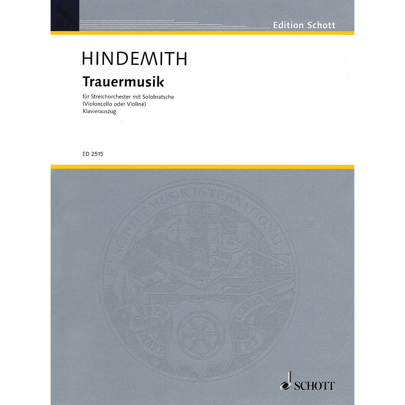 Schott Trauermusik (Music of Mourning) Schott Series Composed by Paul Hindemith Arranged by Fritz Willms thumbnail