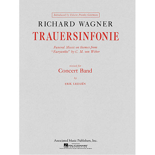 Associated Trauersinfonie (Score and Parts) Concert Band Level 4-5 Composed by Richard Wagner thumbnail
