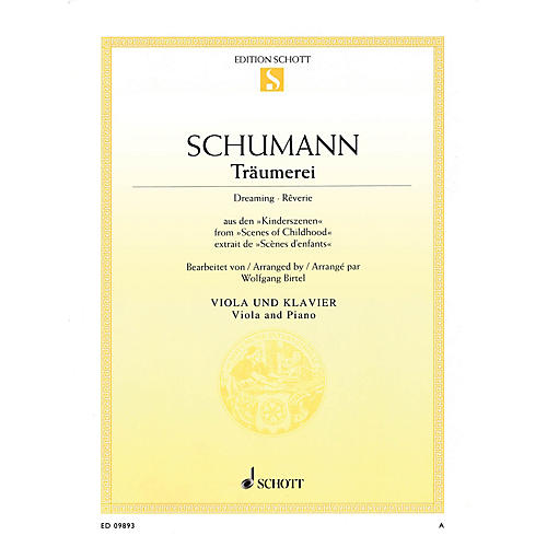 Schott Traumerei, Op. 15, No. 7 (Dreaming · Reverie) (Viola and Piano) Schott Series Composed by Robert Schumann thumbnail