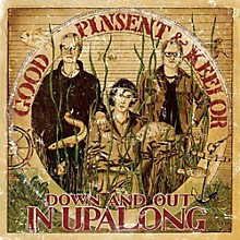 Travis Good - Down & Out in Upalong