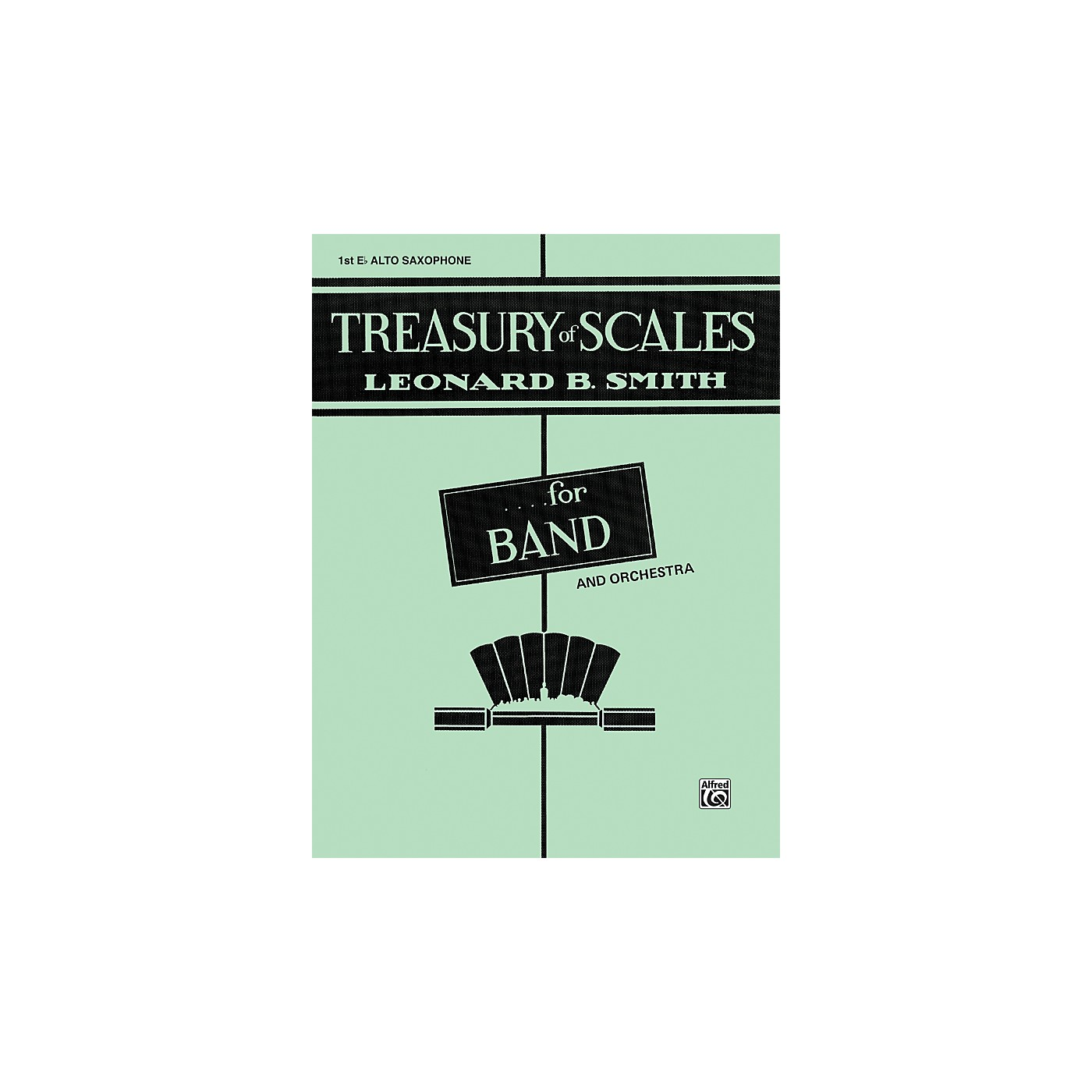 Alfred Treasury of Scales for Band and Orchestra 1st E-Flat Alto Saxophone thumbnail