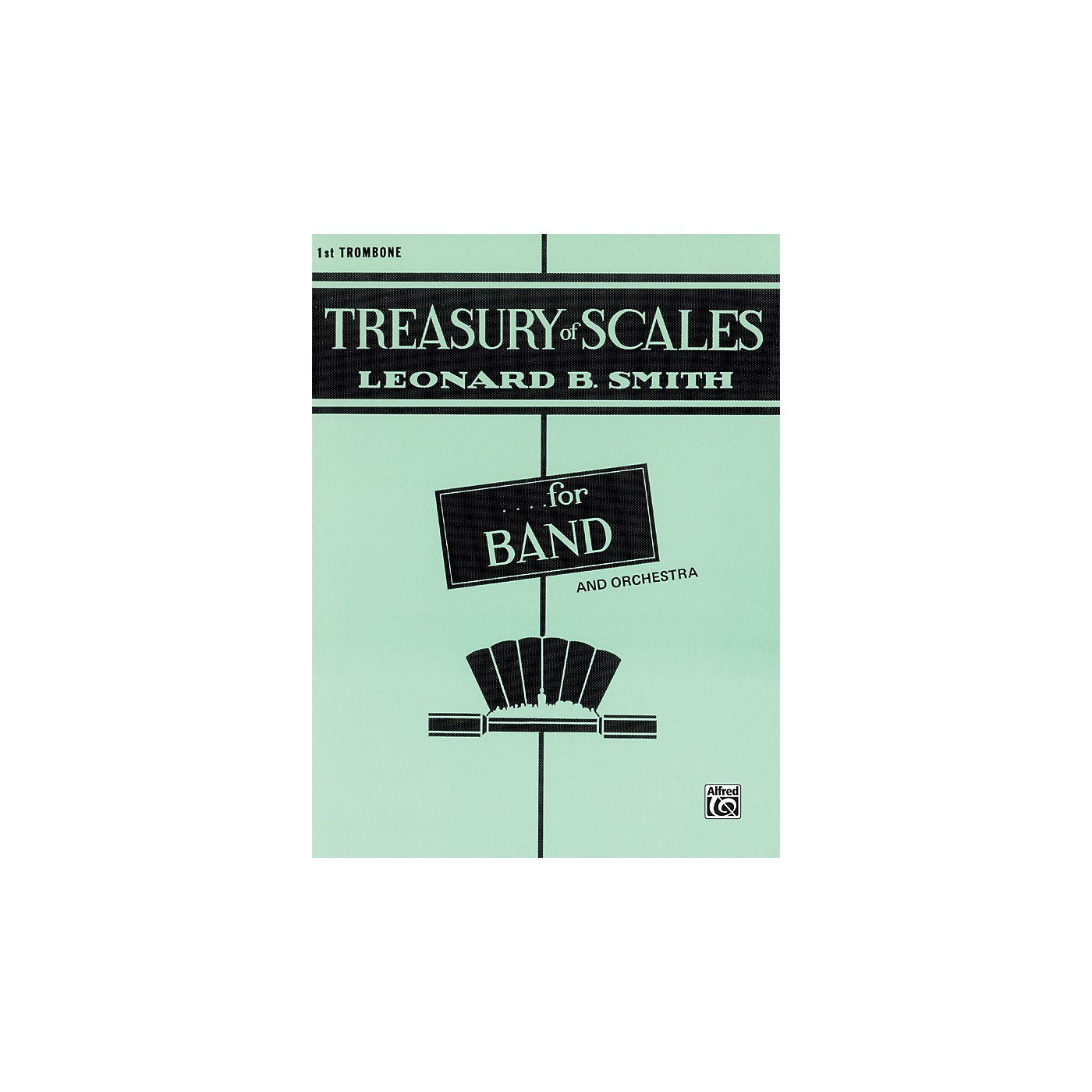 Alfred Treasury of Scales for Band and Orchestra 1st Trombone thumbnail